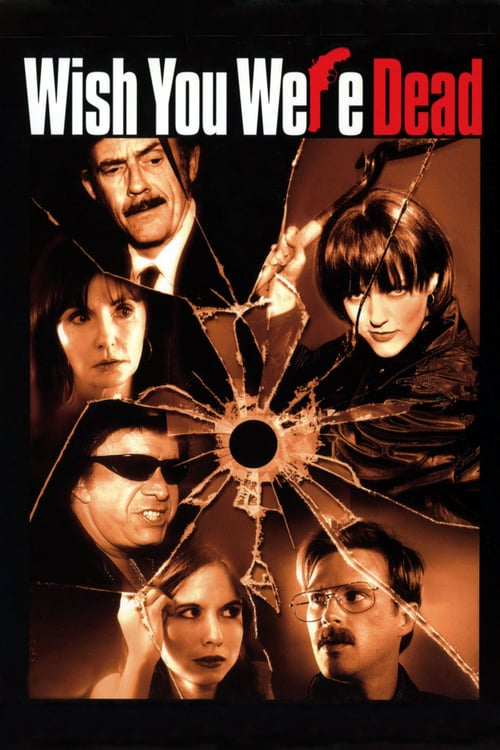 Wish You Were Dead - Movie Poster