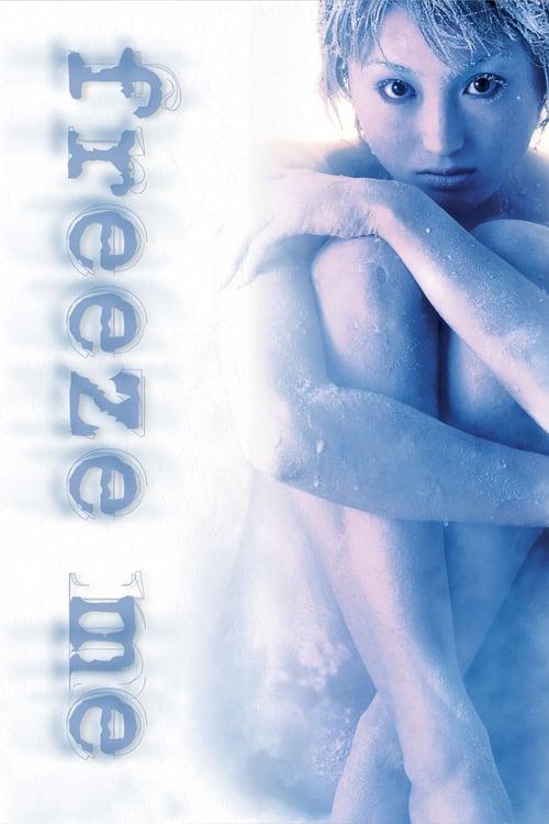 Freeze Me - Movie Poster