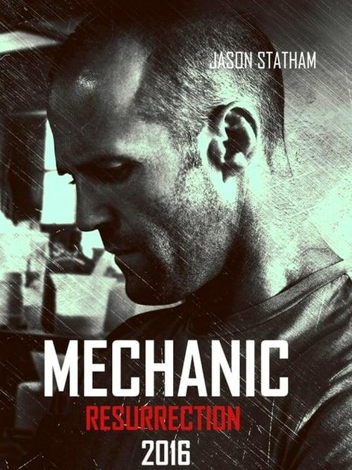 Mechanic: Resurrection - Movie Poster