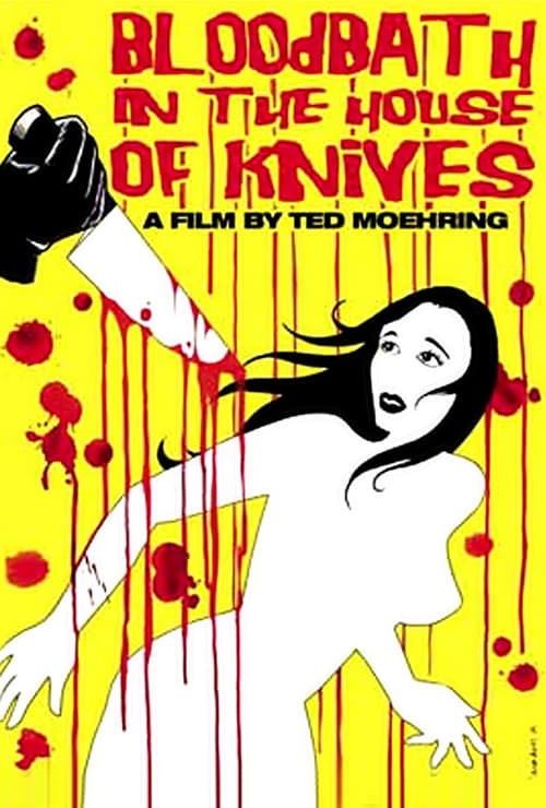 Bloodbath in the House of Knives - Movie Poster