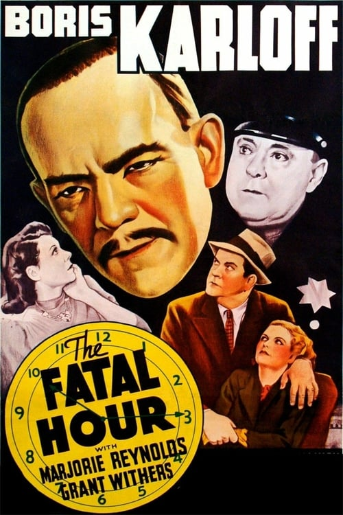 The Fatal Hour - Movie Poster