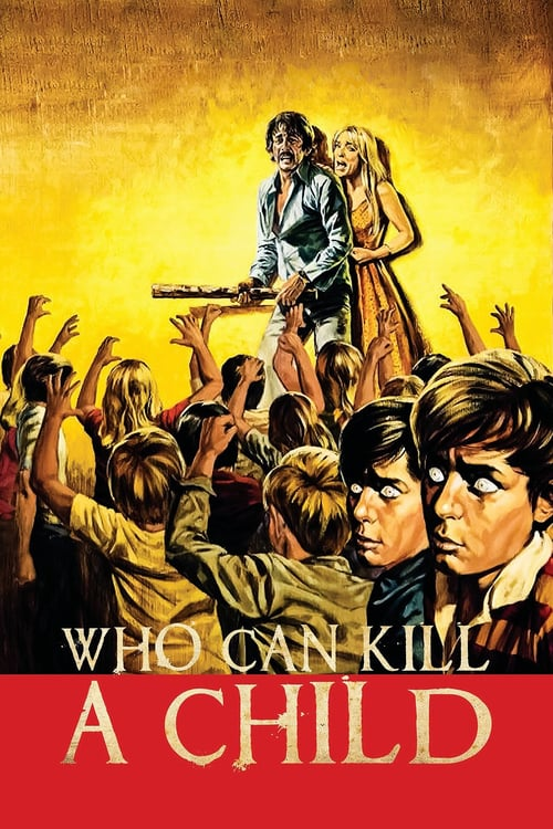 Who Can Kill a Child? - Movie Poster