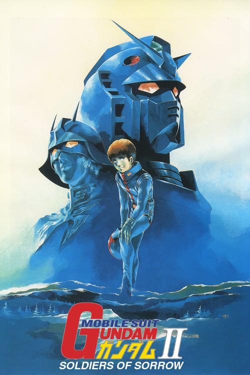 Mobile Suit Gundam II: Soldiers of Sorrow - Movie Poster