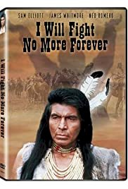 I Will Fight No More Forever - Movie Poster