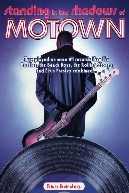 Standing in the Shadows of Motown - Movie Poster