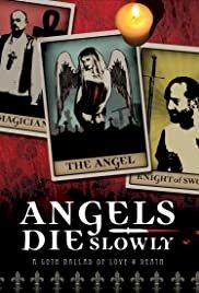 Angels Die Slowly - Movie Poster