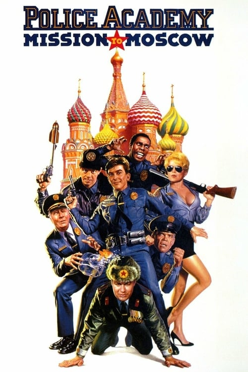 Police Academy: Mission to Moscow - Movie Poster