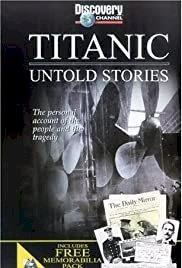 Titanic: Untold Stories - Movie Poster