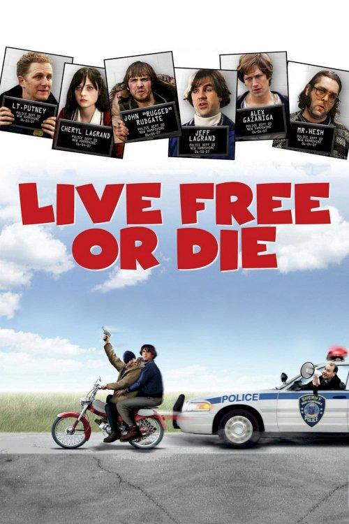 Live Free or Die - Movie Poster