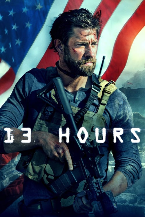 13 Hours: The Secret Soldiers of Benghazi - Movie Poster
