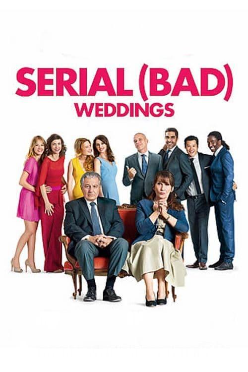 Serial (Bad) Weddings - Movie Poster