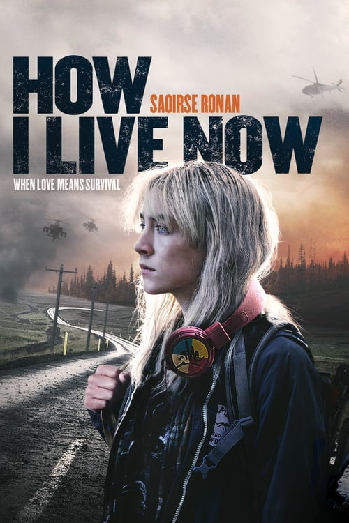 How I Live Now - Movie Poster