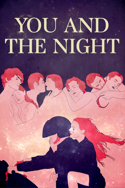 You and the Night - Movie Poster