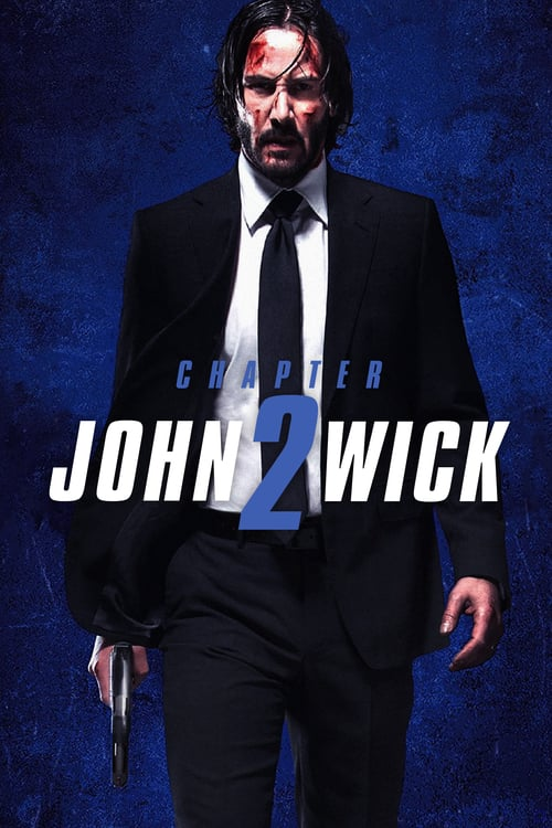 John Wick: Chapter 2 - Movie Poster