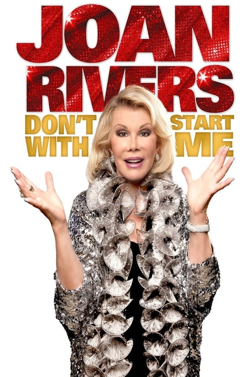 Joan Rivers: Don't Start with Me - Movie Poster