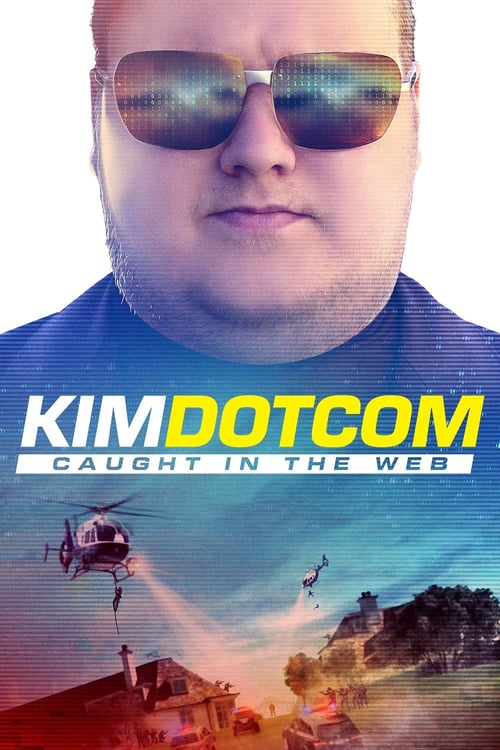 Kim Dotcom: Caught in the Web - Movie Poster