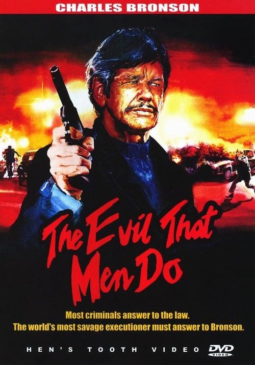The Evil That Men Do - Movie Poster