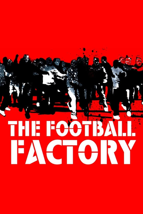 The Football Factory - Movie Poster