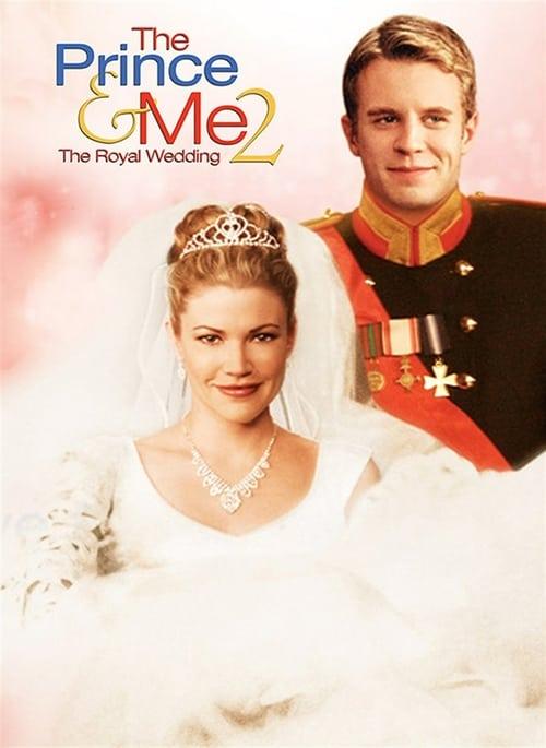 The Prince & Me 2: The Royal Wedding - Movie Poster