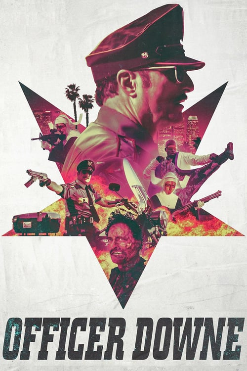 Officer Downe - Movie Poster