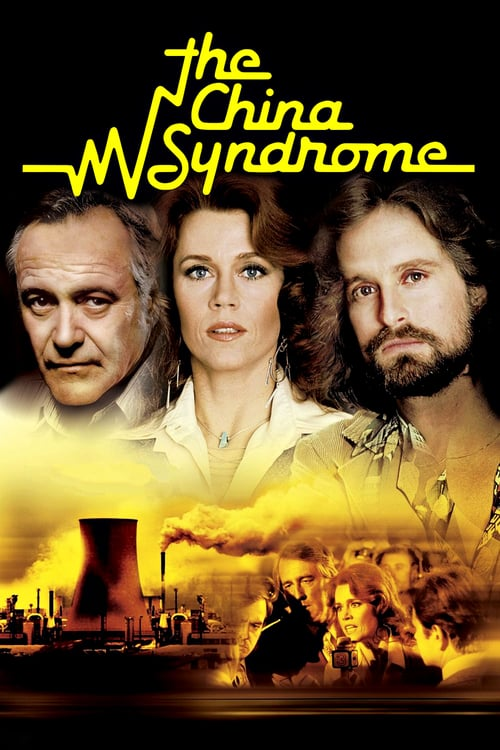 The China Syndrome - Movie Poster