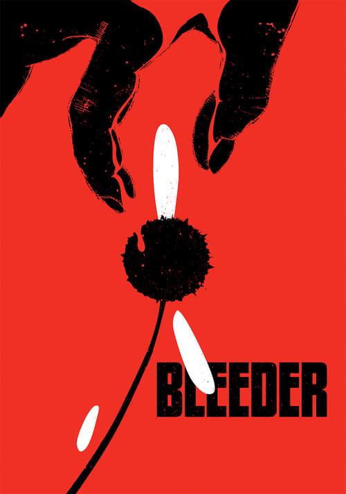 Bleeder - Movie Poster