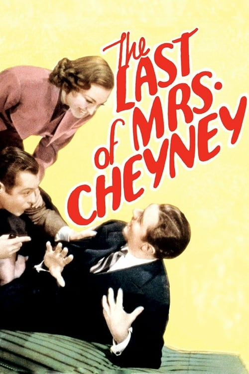 The Last of Mrs. Cheyney - Movie Poster