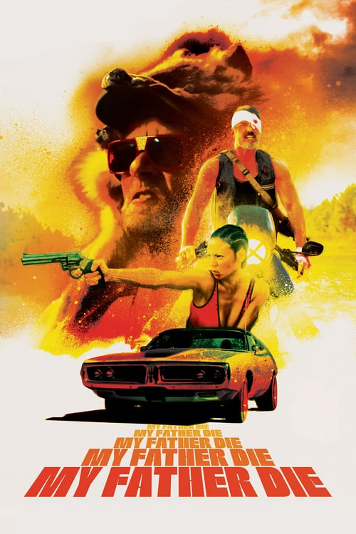 My Father, Die - Movie Poster