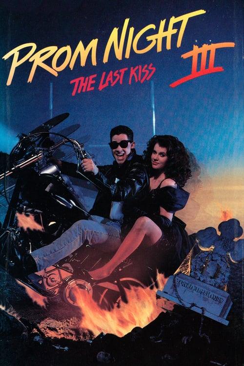 Prom Night III: The Last Kiss - Movie Poster