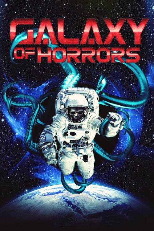 Galaxy of Horrors - Movie Poster