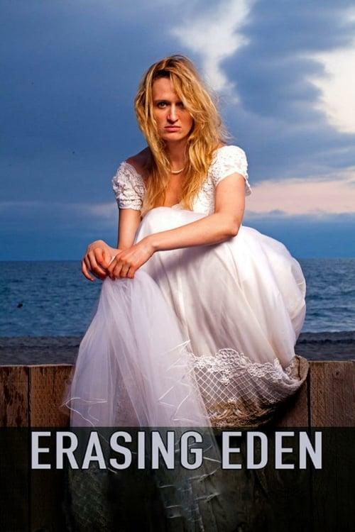 Erasing  Eden - Movie Poster