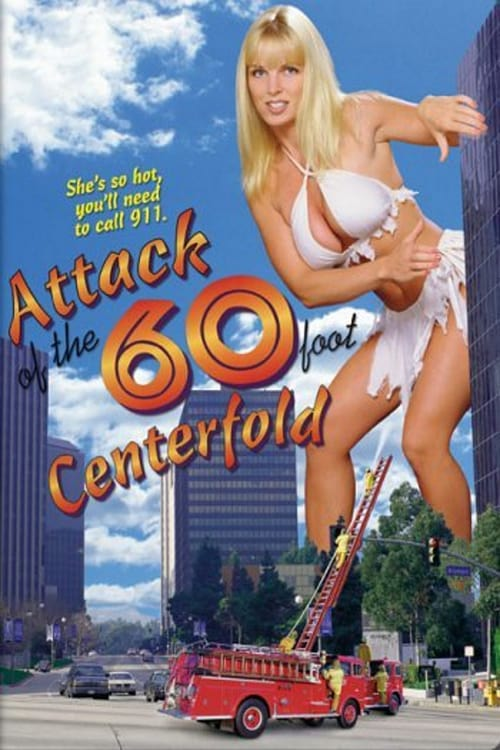 Attack of the 60 Foot Centerfold - Movie Poster