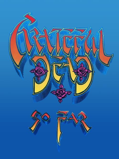 Grateful Dead: So Far - Movie Poster