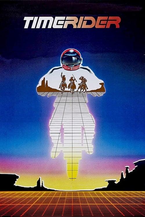 Timerider: The Adventure of Lyle Swann - Movie Poster