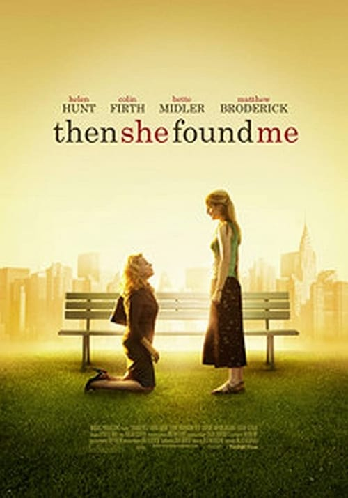 Then She Found Me - Movie Poster