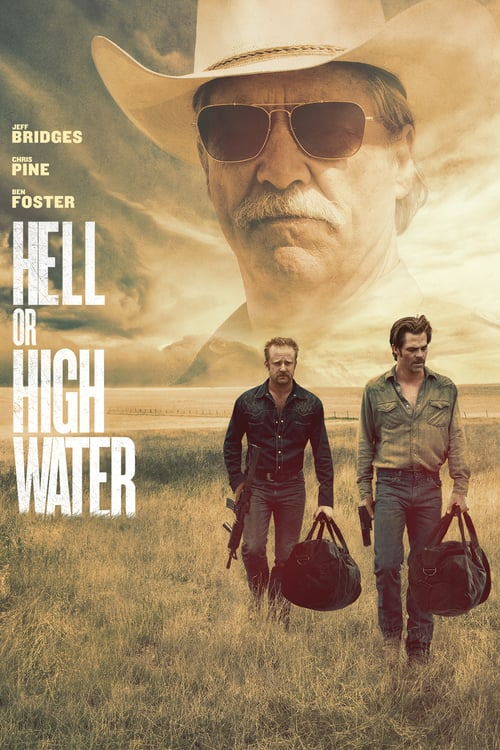 Hell or High Water - Movie Poster