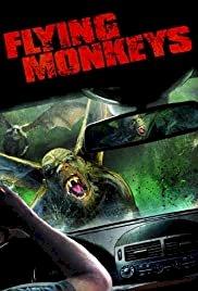 Flying Monkeys - Movie Poster