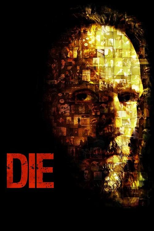 Die - Movie Poster