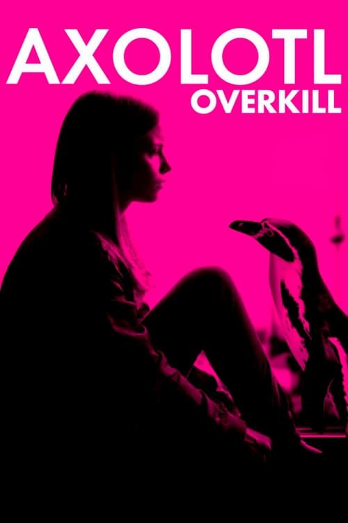 Axolotl Overkill - Movie Poster