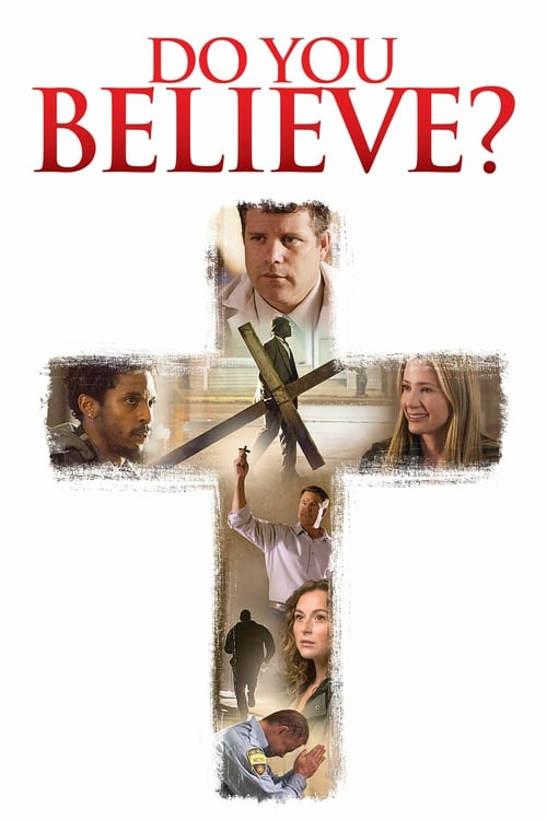 Do You Believe? - Movie Poster