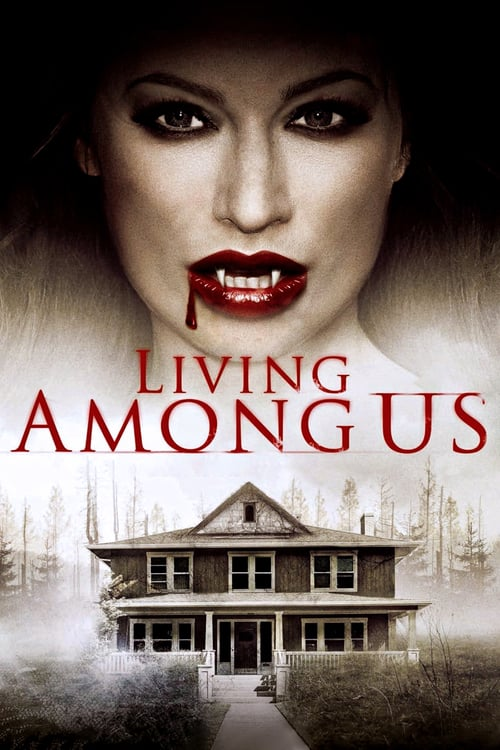 Living Among Us - Movie Poster