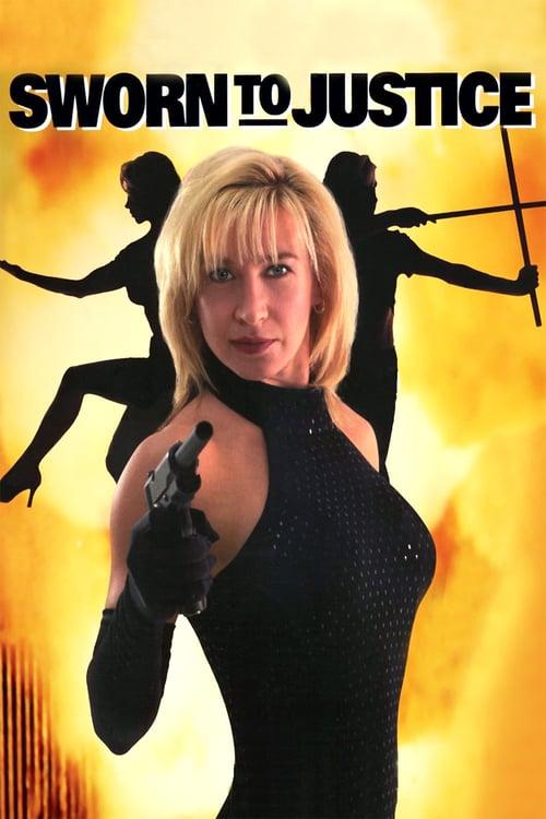 Sworn to Justice - Movie Poster