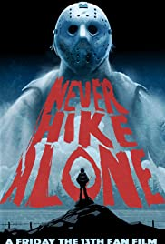 Never Hike Alone - Movie Poster