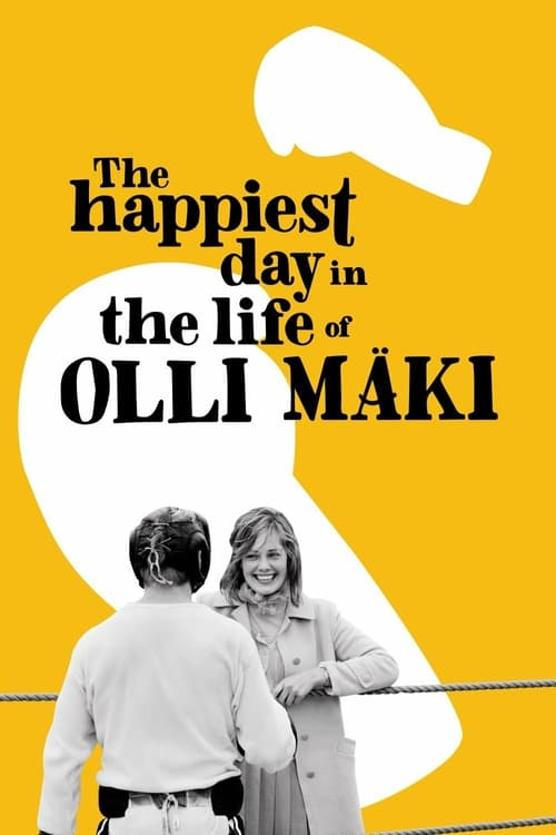 The Happiest Day in the Life of Olli Mäki - Movie Poster