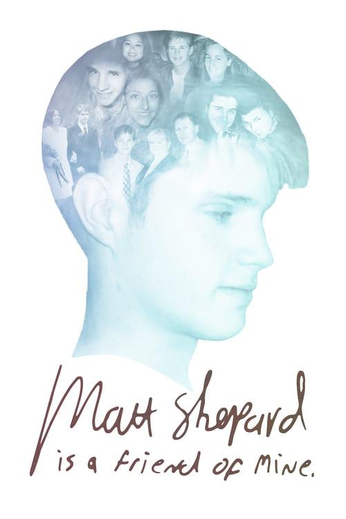 Matt Shepard Is a Friend of Mine - Movie Poster