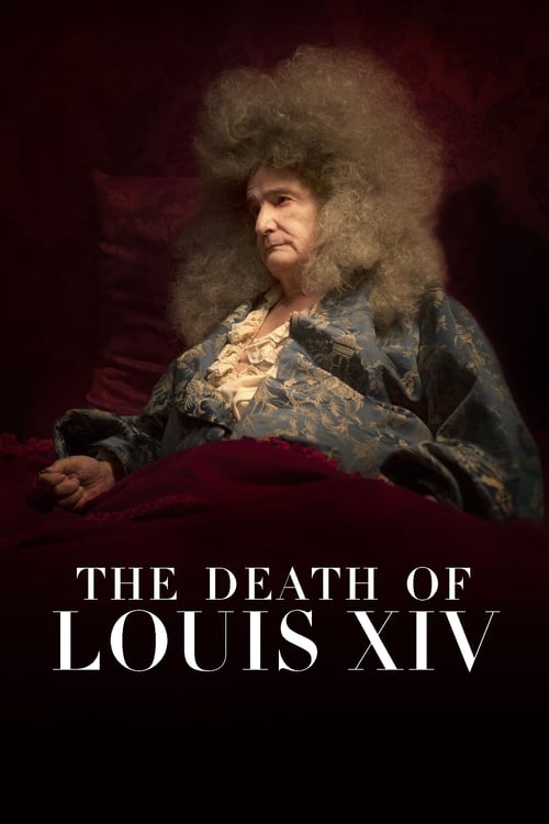 The Death of Louis XIV - Movie Poster