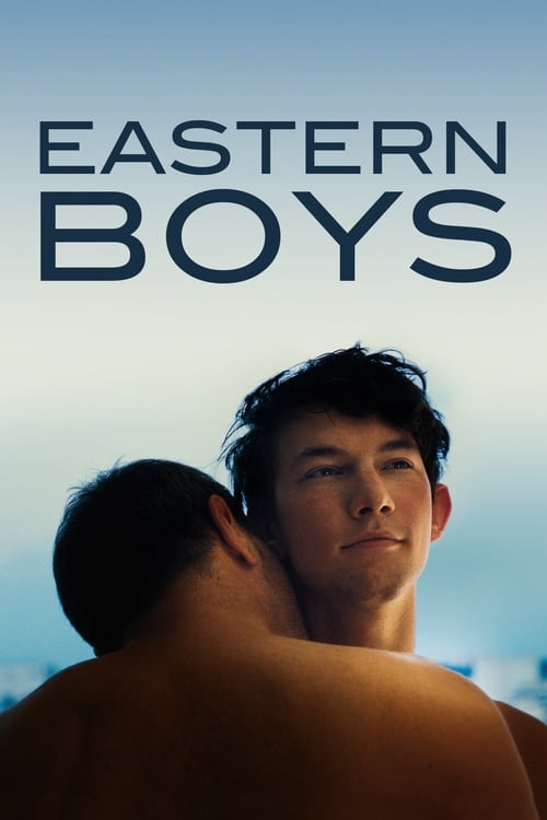 Eastern Boys - Movie Poster