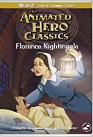 Animated Hero Classics: Florence Nightingale - Movie Poster