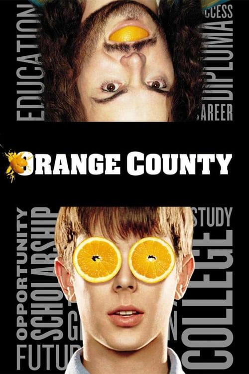 Orange County - Movie Poster