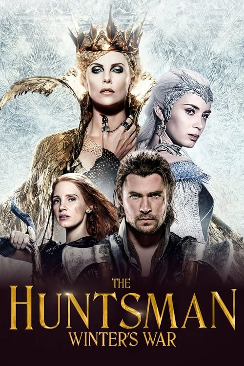 The Huntsman: Winter's War - Movie Poster